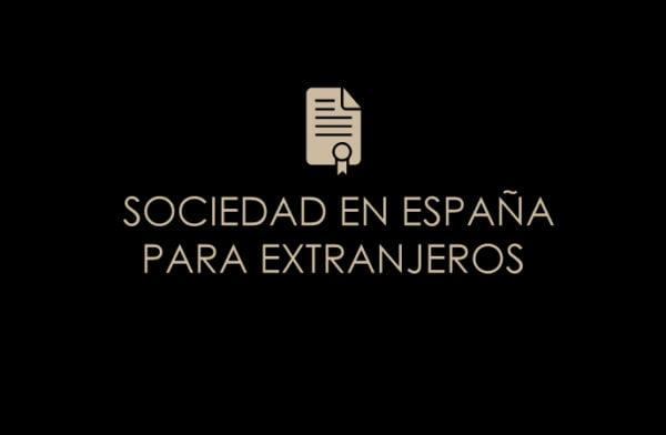 SOCIEDAD EN ESPAÑA PARA EXTRANJEROS