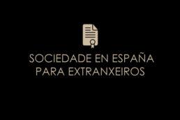 SOCIEDADE EN ESPAÑA PARA EXTRANXEIROS