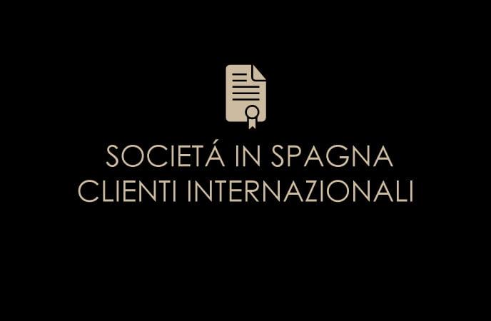 SOCIETÁ IN SPAGNA CLIENTI INTERNAZIONALI