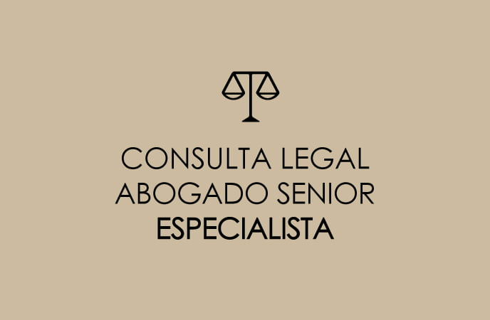 CONSULTA LEGAL CON ABOGADO ESPECIALISTA SENIOR
